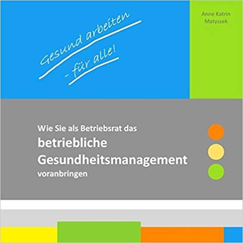 Gesund arbeiten + München + Buch